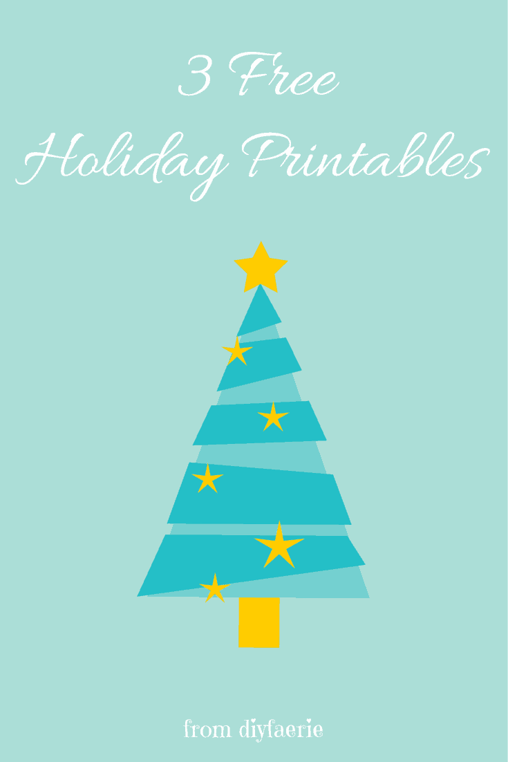 3 Free Holiday Printables are perfect to start decorating for Christmas!