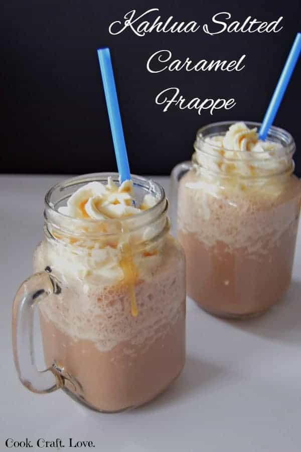 Kahlua Salted Caramel Frappe Cook Craft Love