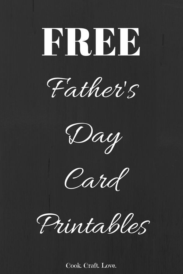 Free Printable Father's Day Cards | Cook. Craft. Love.