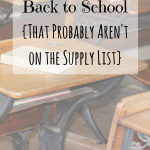 10 Things to Buy for Back to School {That Probably Aren't on the School Supply List}