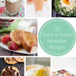30 Quick and Simple Breakfast Recipes